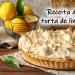 Receita de Torta de Limão: sobremesa fácil e saborosa