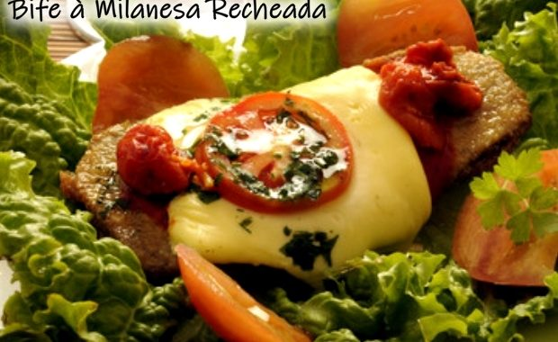 Bife à Milanesa Recheada – o bife é diferentão, saboroso, fácil e prático