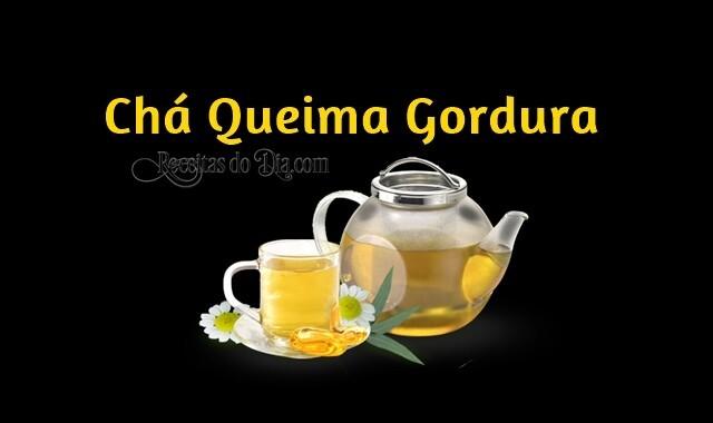 Chá Queima Gordura