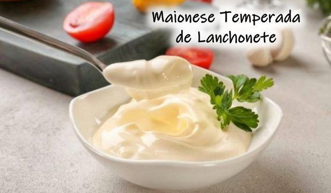 Maionese Temperada de Lanchonete: muito deliciosa