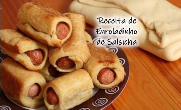Enroladinho de Salsicha: aperitivo fácil de fazer