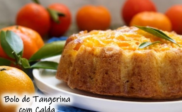 Bolo de tangerina com calda e super saboroso