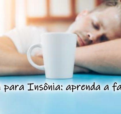 Chá para Insônia aprenda a fazer