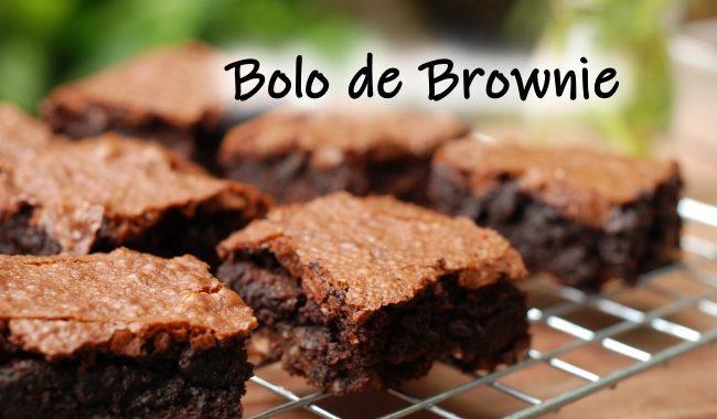 Bolo de Brownie: receita sensacional