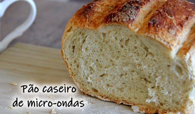 Pão Caseiro de micro-ondas: rápido, prático e macio
