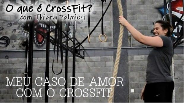 O que é CrossFit com Thiara Palmieri