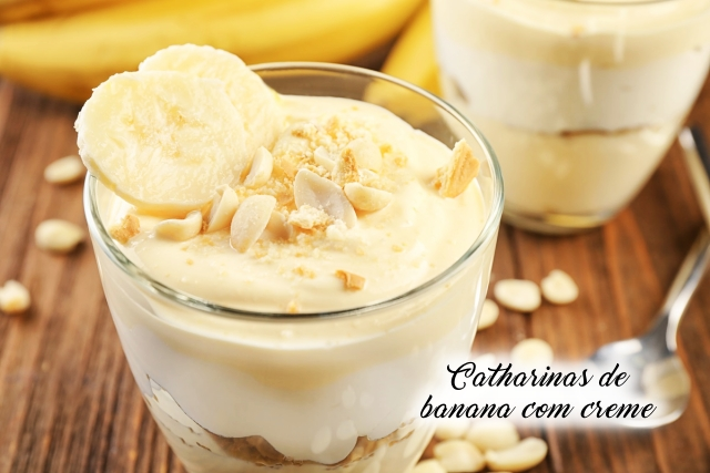 Sobremesa Catharinas de banana com creme