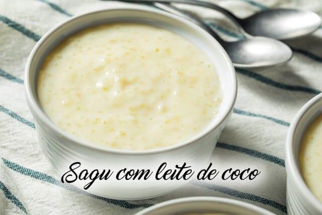 Receita de sagu com leite de coco